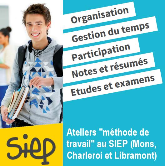 Ateliers «Méthode de travail» au SIEP (Mons, Charleroi et Libramont) durant les congés scolaires