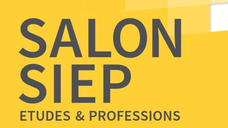 SALON SIEP Études & Professions 2017 : présentation & entrée gratuite